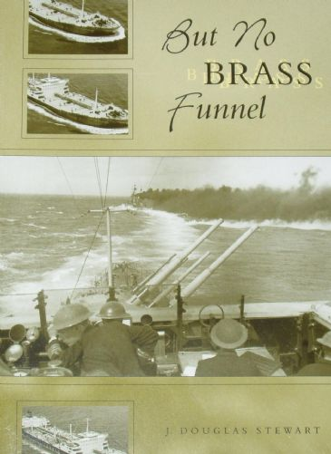But No Brass Funnel, by J. Douglas Stewart